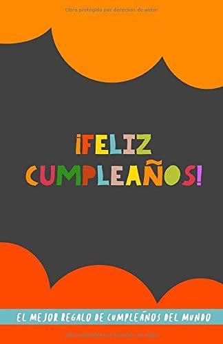 ¡Feliz Cumpleaños! El Mejor Regalo de Cumpleaños del...