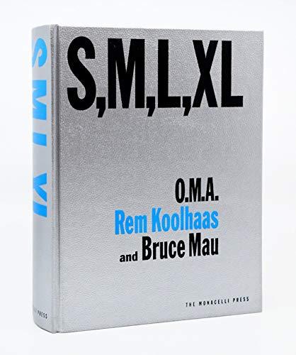 S, M, L, XL: O.M.A. - Rem Koolhaas and Bruce Mau (Monacelli...