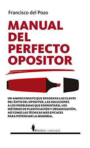 Manual del perfecto opositor (Manuales)
