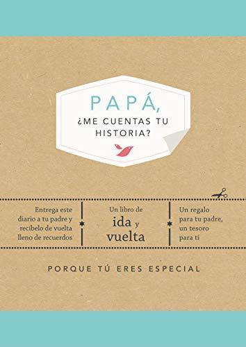 Papá, ¿me cuentas tu historia? (EDICIÓN OFICIAL) (Obras...