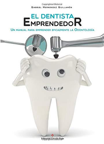 El dentista emprendedor