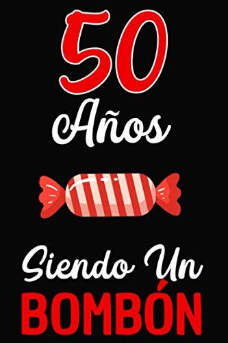 50 Años Siendo un BOMBÓN: Regalo de 50 cumpleaños para...