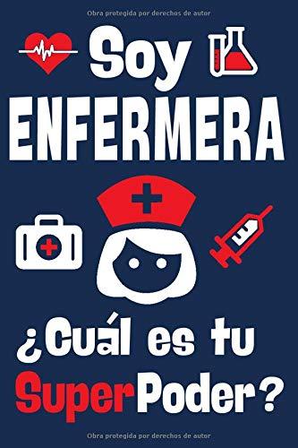 Soy Enfermera ¿Cuál Es Tu SuperPoder?: Agenda Personal,...