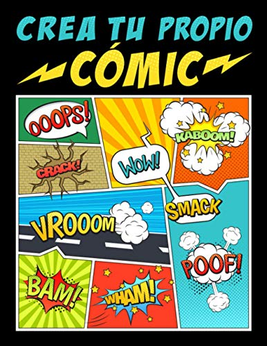 Crea tu propio cómic: 100 originales plantillas de cómics...