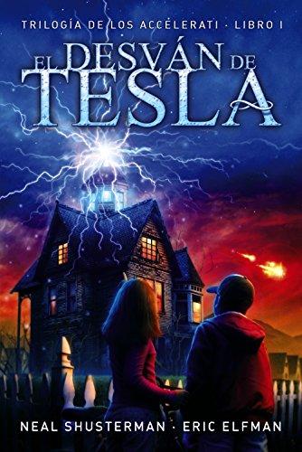 El desván de Tesla: Trilogía de los Accelerati, 1...