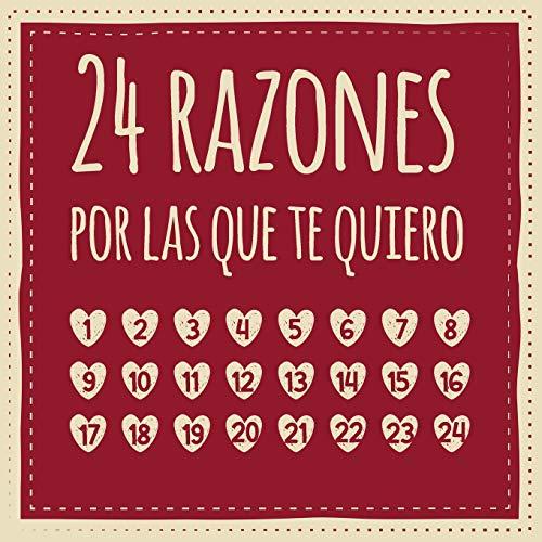 24 razones por las que te quiero: Calendario de adviento...