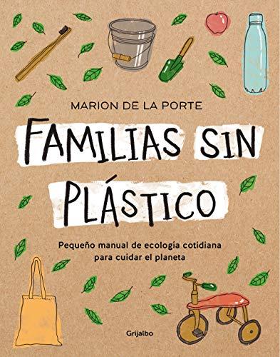 Familias sin plástico: Pequeño manual de ecología...