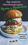 Las Mejores Hamburguesas Veganas y...