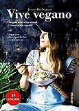 Vive vegano. Una guía sobre ética...