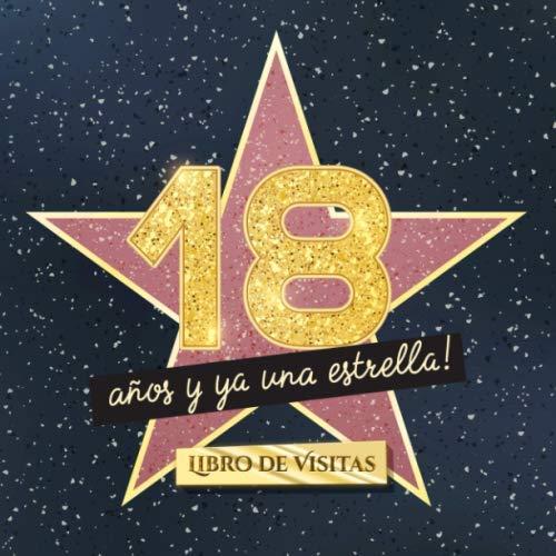 18 años y ya una estrella: Libro de visitas para el 18...