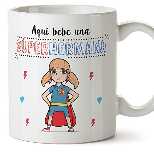 MUGFFINS Taza Hermana - Aquí Bebe una Super Hermana - Taza...