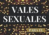Vales Sexuales Para El: Talonario de 52...