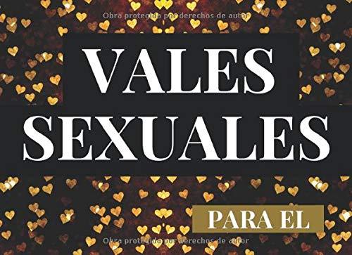 Vales Sexuales Para El: Talonario de 52 Vales de Sexo Para...