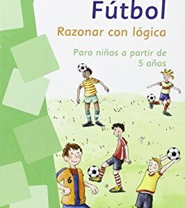 FUTBOL RAZONAR CON LOGICA PARA NINOS A PARTIR DE 5
